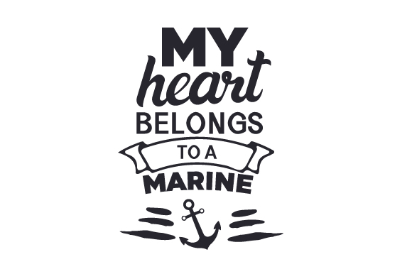 My Heart Belongs to a Marine Military Craft Cut File By Creative Fabrica Crafts