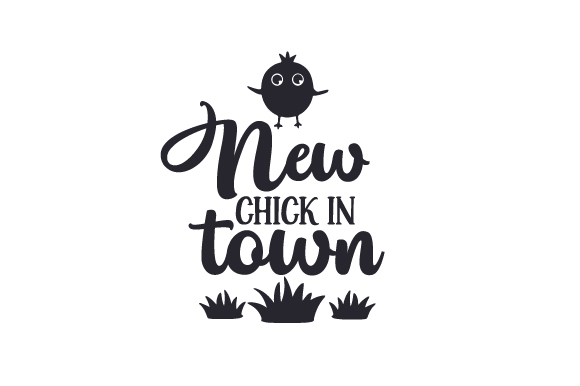 Download Free New Chick In Town Svg Cut File By Creative Fabrica Crafts for Cricut Explore, Silhouette and other cutting machines.