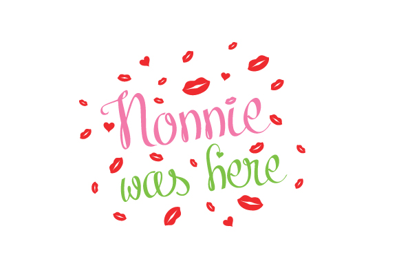 Nonnie Was Here Family Craft Cut File By Creative Fabrica Crafts