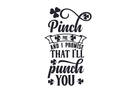 Download Free Pinch Me And I Promise That I Ll Punch You Svg Cut File By for Cricut Explore, Silhouette and other cutting machines.
