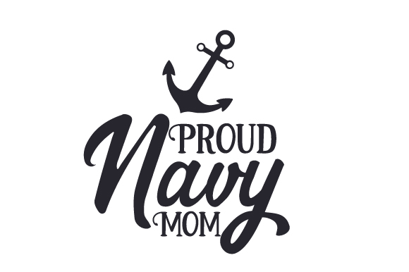 Download Free Proud Navy Mom Svg Cut File By Creative Fabrica Crafts for Cricut Explore, Silhouette and other cutting machines.