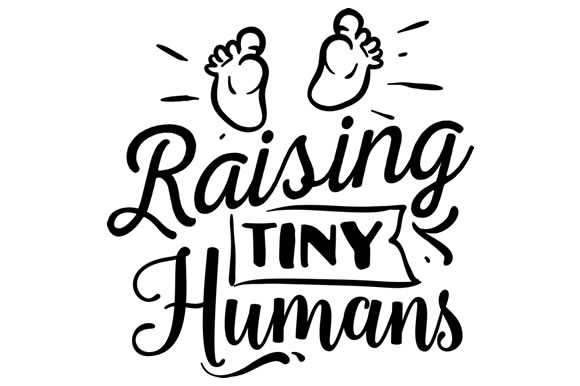 Download Free Raising Tiny Humans Svg Cut File By Creative Fabrica Crafts for Cricut Explore, Silhouette and other cutting machines.