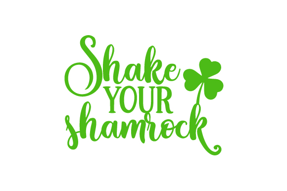 Shake Your Shamrock Saint Patrick's Day Craft Cut File By Creative Fabrica Crafts - Image 1