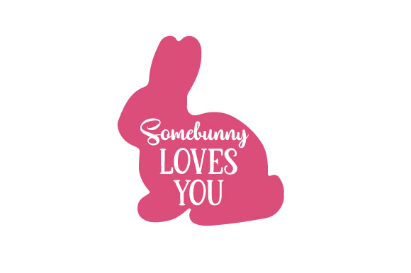 somebunny loves you svg cut file by creative fabrica crafts creative fabrica. Black Bedroom Furniture Sets. Home Design Ideas
