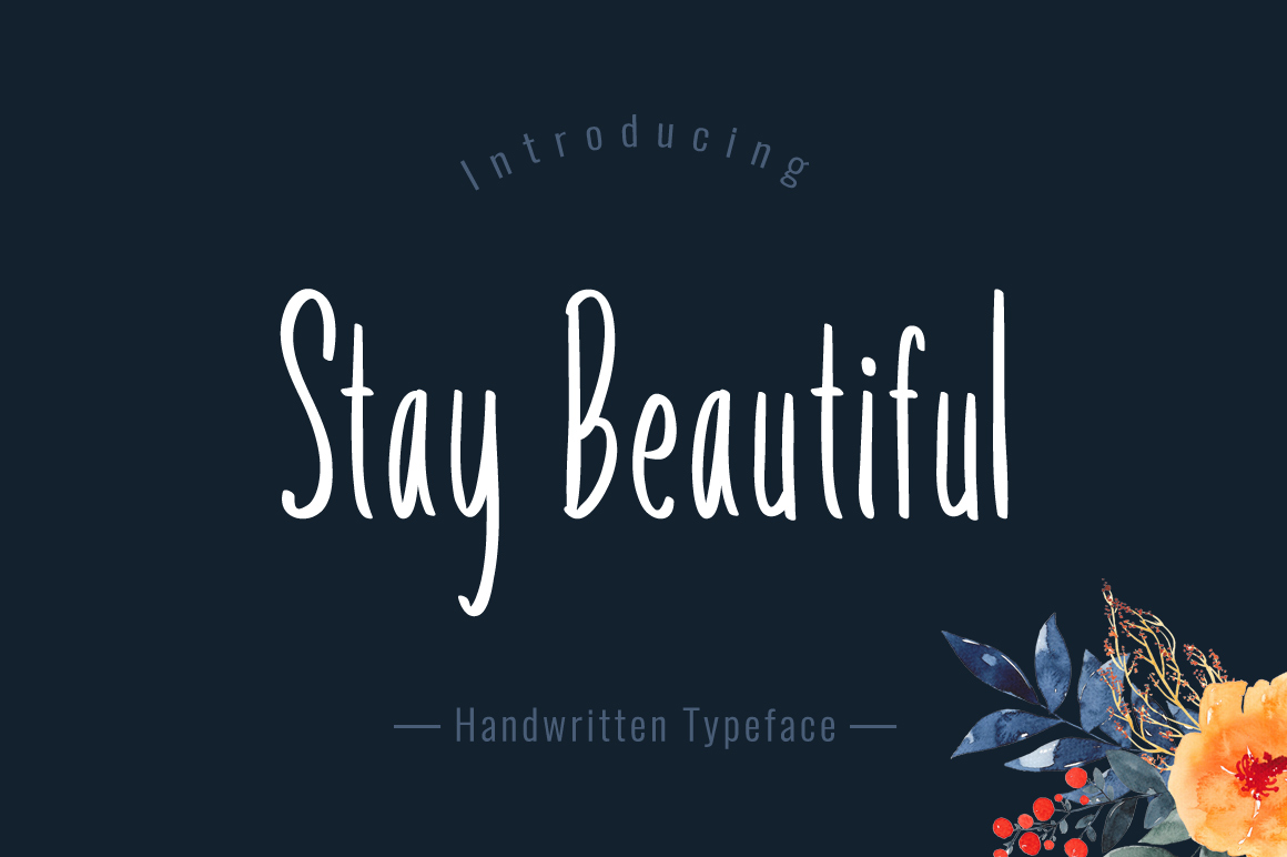 Stay Beautiful Script & Handwritten Font By No Gravity Type