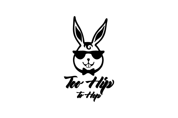 Too Hip to Hop Easter Craft Cut File By Creative Fabrica Crafts