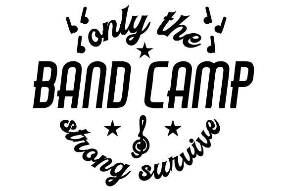 Band Camp - Only the Strong Survive Music Craft Cut File By Creative Fabrica Crafts