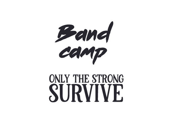 Download Free Band Camp Only The Strong Survive Svg Cut File By Creative for Cricut Explore, Silhouette and other cutting machines.