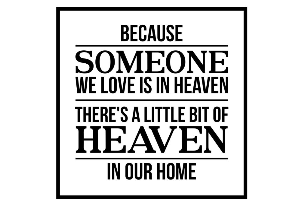 Download Free Because Someone We Love Is In Heaven Svg Graphic By for Cricut Explore, Silhouette and other cutting machines.