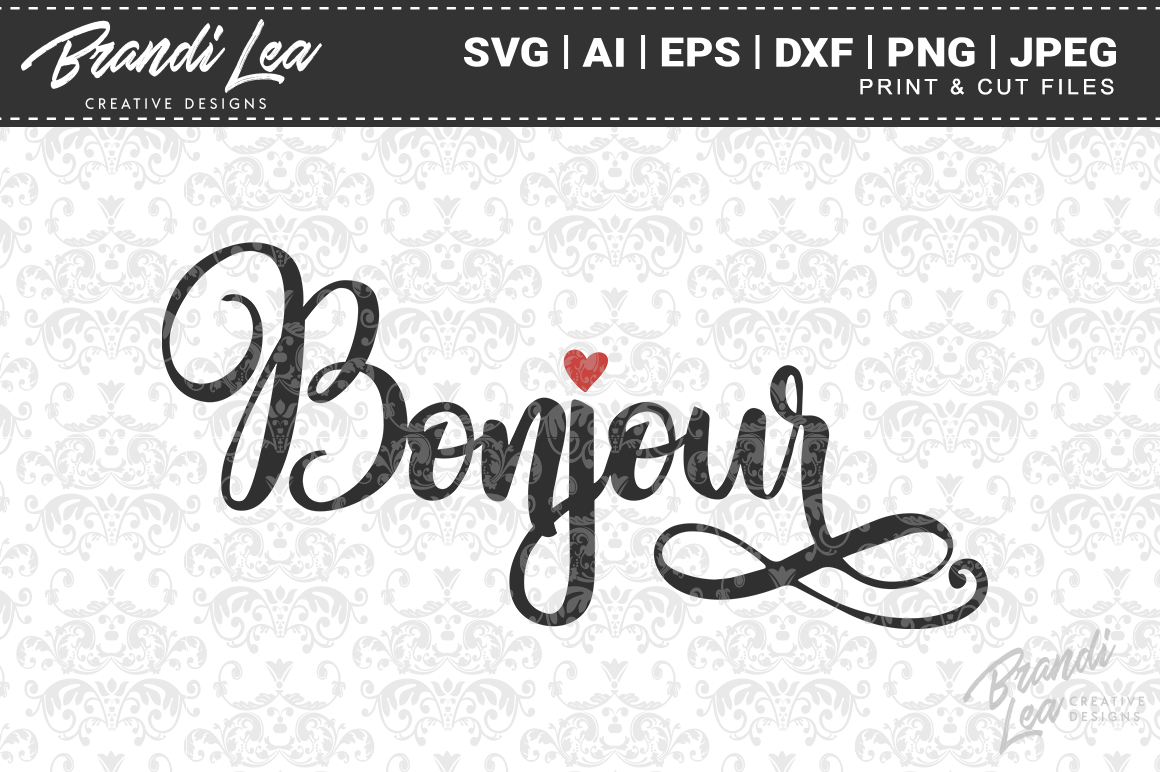 Download Free Bonjour Graphic By Brandileadesigns Creative Fabrica for Cricut Explore, Silhouette and other cutting machines.