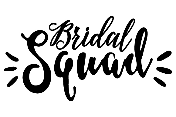 Download Free Bridal Squad Svg Cut File By Creative Fabrica Crafts Creative for Cricut Explore, Silhouette and other cutting machines.