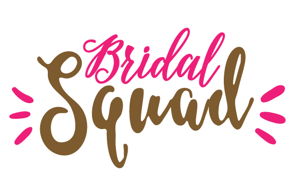 Download Free Bridal Squad Svg Plotterdatei Von Creative Fabrica Crafts for Cricut Explore, Silhouette and other cutting machines.