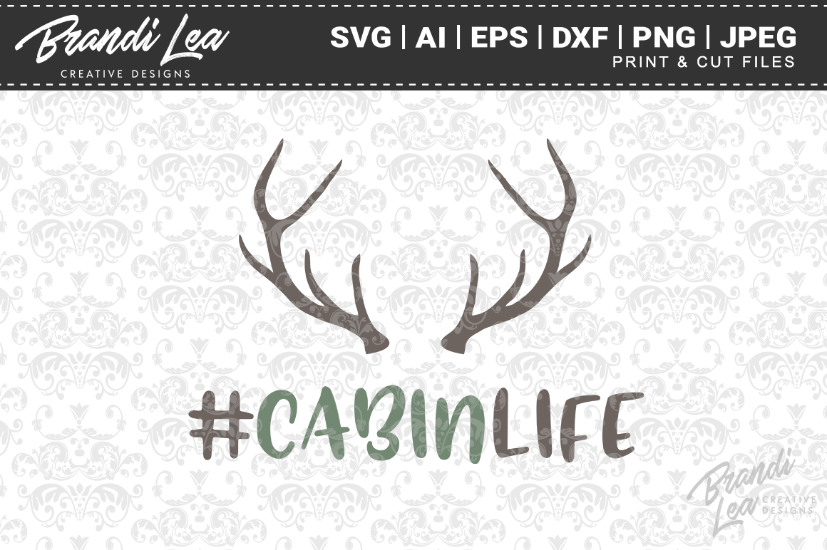 Download Free Cabin Life Cut Files Graphic By Brandileadesigns Creative Fabrica for Cricut Explore, Silhouette and other cutting machines.