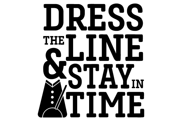 Dress the Line and Stay in Time Craft Design By Creative Fabrica Crafts