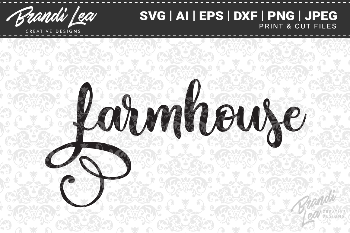 Download Free Farmhouse Graphic By Brandileadesigns Creative Fabrica for Cricut Explore, Silhouette and other cutting machines.