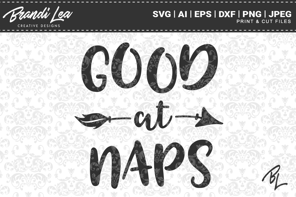 Good at Naps SVG Cut Files Graphic Crafts By BrandiLeaDesigns