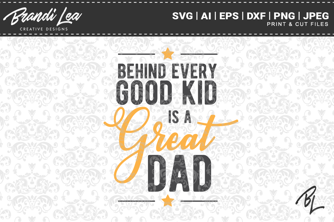 Download Free Great Dad Cut Files Graphic By Brandileadesigns Creative Fabrica for Cricut Explore, Silhouette and other cutting machines.