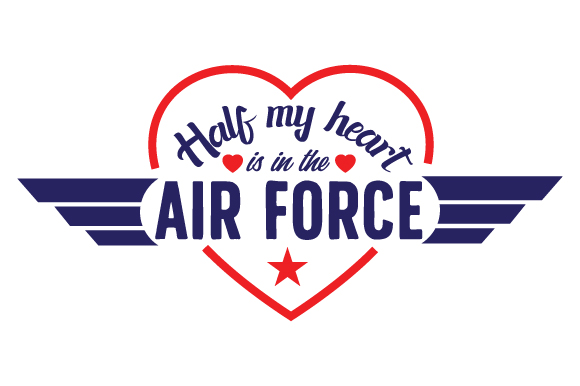 Half My Heart is in the Air Force Military Craft Cut File By Creative Fabrica Crafts