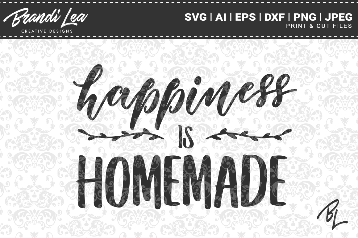 Download Free Happiness Is Homemade Svg Cut Files Graphic By Brandileadesigns for Cricut Explore, Silhouette and other cutting machines.