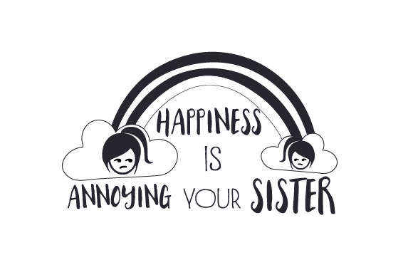 Download Free Happiness Is Annoying Your Sister Svg Cut File By Creative for Cricut Explore, Silhouette and other cutting machines.