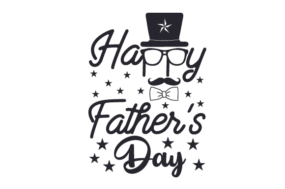 Download Free Happy Father S Day Svg Cut File By Creative Fabrica Crafts for Cricut Explore, Silhouette and other cutting machines.