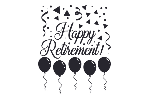 Happy Retirement Svg Cut File By Creative Fabrica Crafts