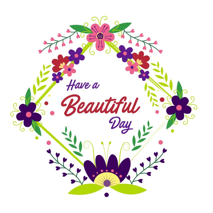Print on Demand: Have a Beautiful Day Floral Frame Graphic Illustrations By davidrockdesign