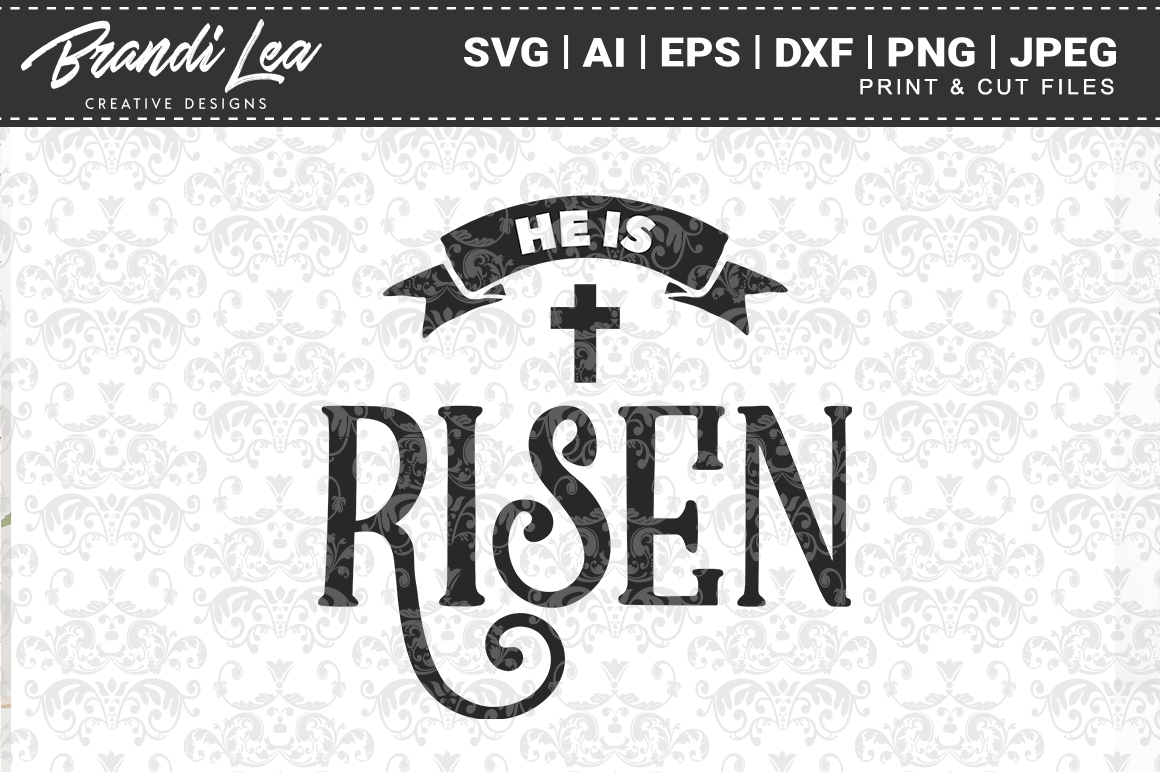 Download Free He Is Risen Easter Svg Cut Files Graphic By Brandileadesigns for Cricut Explore, Silhouette and other cutting machines.