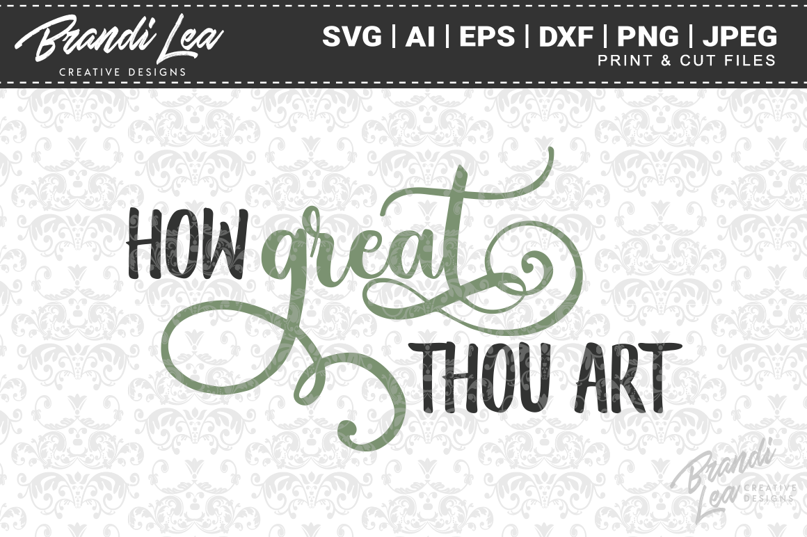 Download Free How Great Thou Art Svg Cut Files Graphic By Brandileadesigns for Cricut Explore, Silhouette and other cutting machines.