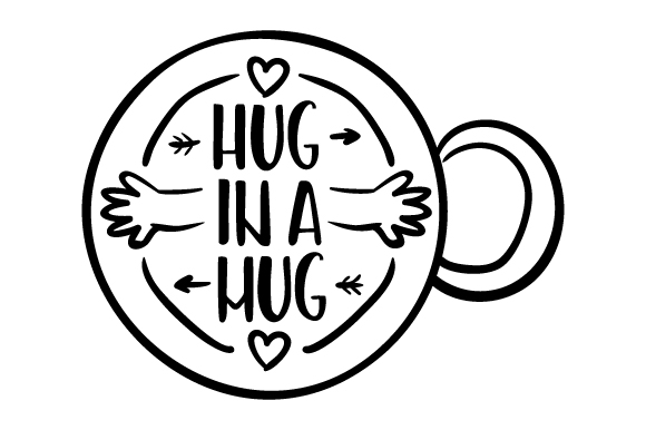 Download Free Hug In A Mug Svg Cut File By Creative Fabrica Crafts Creative for Cricut Explore, Silhouette and other cutting machines.