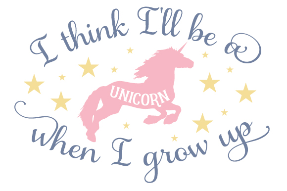 Download Free I Think I Ll Be A Unicorn When I Grow Up Svg Cut File By for Cricut Explore, Silhouette and other cutting machines.