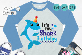 Download Free It S My Shark Birthday Blue Graphic By Cute Files Creative for Cricut Explore, Silhouette and other cutting machines.