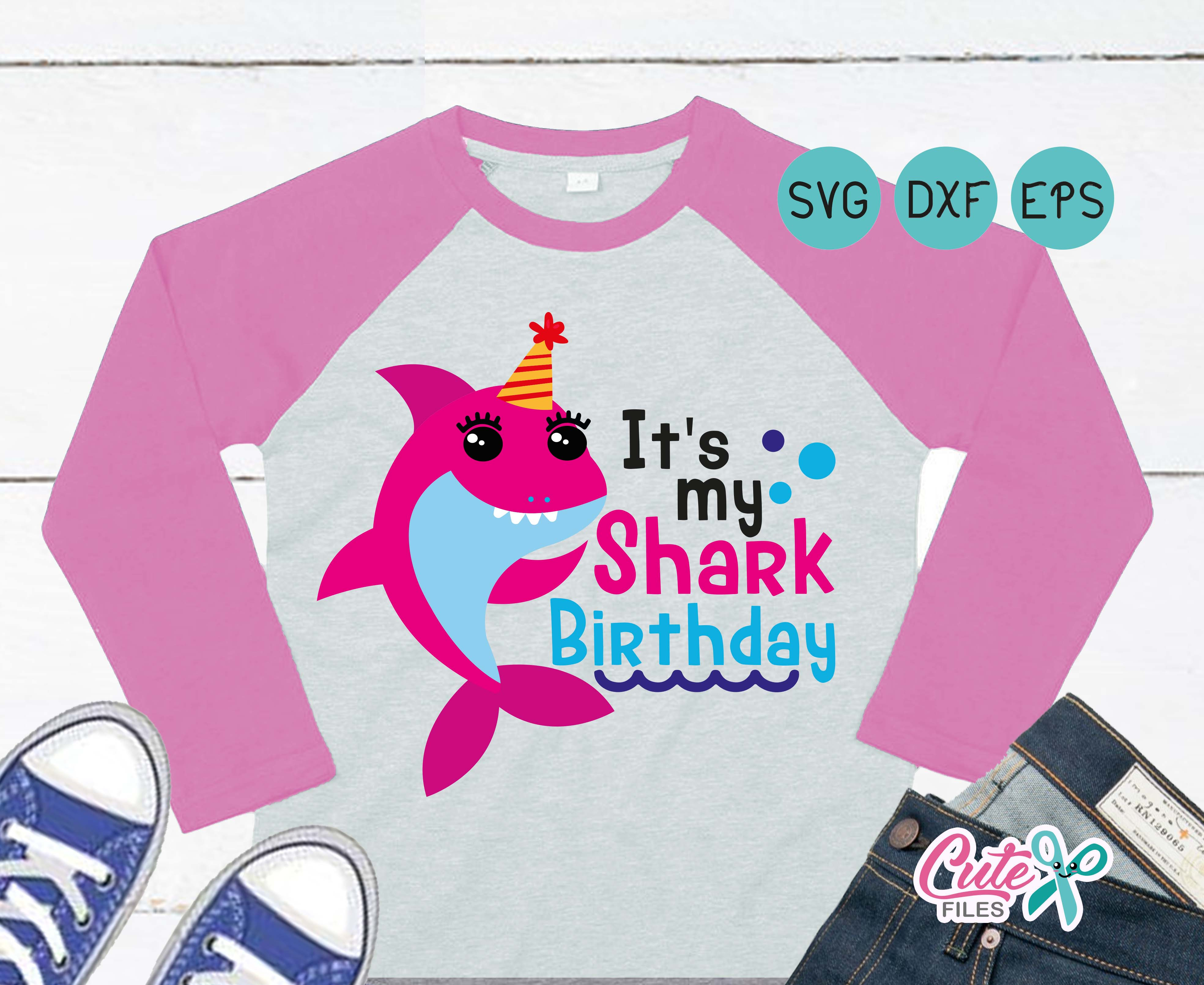 Download Free It S My Shark Birthday Graphic By Cute Files Creative Fabrica for Cricut Explore, Silhouette and other cutting machines.
