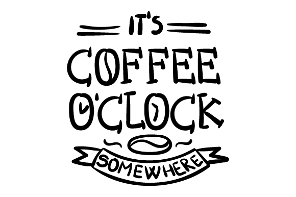 Download Free It S Coffee O Clock Somewhere Svg Cut File By Creative Fabrica for Cricut Explore, Silhouette and other cutting machines.