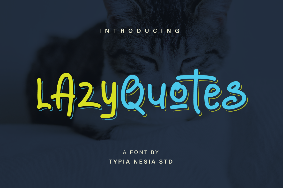 Print on Demand: Lazy Quotes Sans Serif Font By Typia Nesia - Image 1