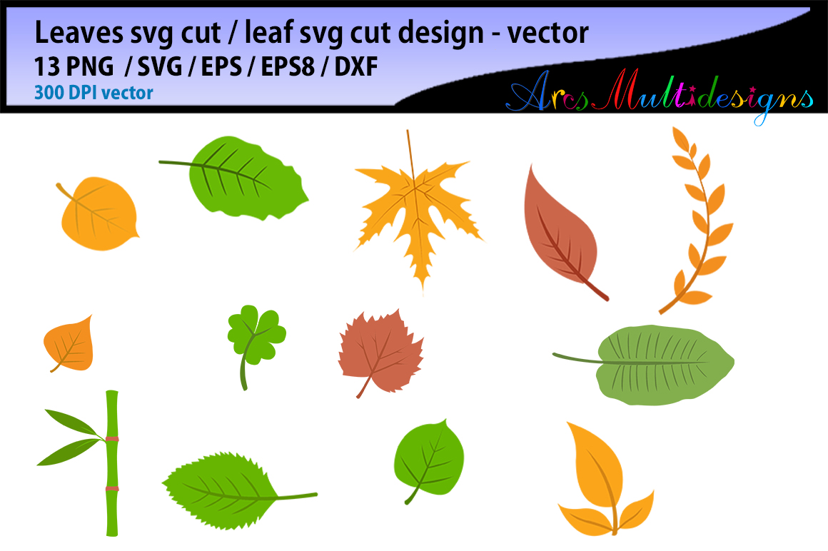 Download Free 3 Leaf Svg Bundle Designs Graphics for Cricut Explore, Silhouette and other cutting machines.