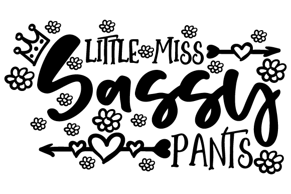 Download Free Little Miss Sassy Pants Svg Cut File By Creative Fabrica Crafts for Cricut Explore, Silhouette and other cutting machines.