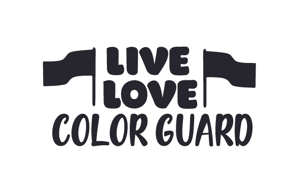 Download Free Live Love Color Guard Svg Cut File By Creative Fabrica Crafts for Cricut Explore, Silhouette and other cutting machines.