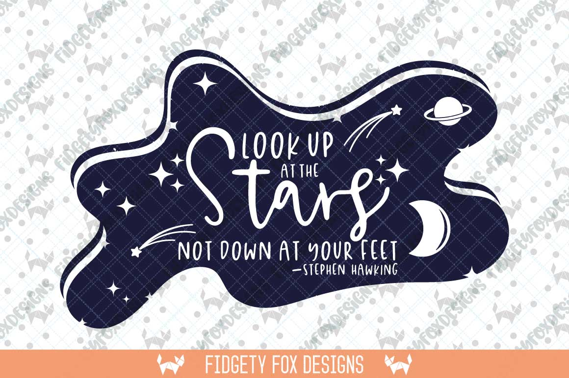 Look Up at the Stars Motivational Quote Cut File Graphic By Fidgety Fox Designs