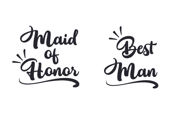 Maid of Honor | Best Man Wedding Craft Cut File By Creative Fabrica Crafts