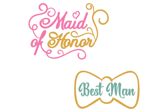 Maid Of Honor Best Man Svg Cut File By Creative Fabrica