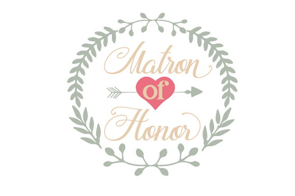 Matron Of Honor SVG Cut File By Creative Fabrica Crafts