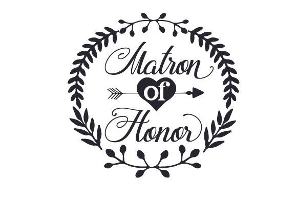 Download Free Matron Of Honor Svg Cut File By Creative Fabrica Crafts for Cricut Explore, Silhouette and other cutting machines.