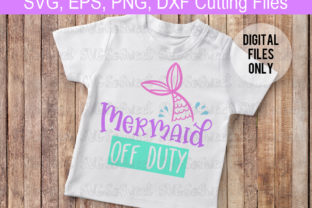 Mermaid off Duty Graphic Crafts By Southern Belle Graphics 2