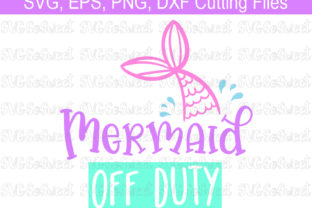 Download Free Mermaid Off Duty Graphic By Southern Belle Graphics Creative for Cricut Explore, Silhouette and other cutting machines.