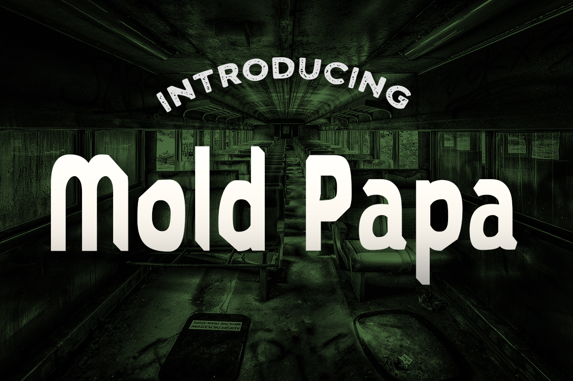 Mold Papa Display Font By Typodermic