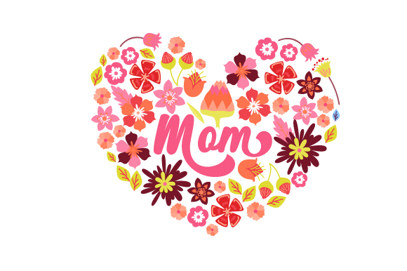 Mom  Floral Heart Mother's Day Craft Cut File By Creative Fabrica Crafts