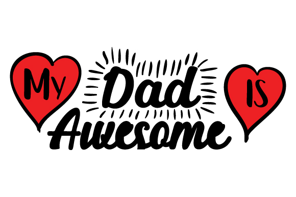 Download Free My Dad Is Awesome Svg Cut File By Creative Fabrica Crafts for Cricut Explore, Silhouette and other cutting machines.