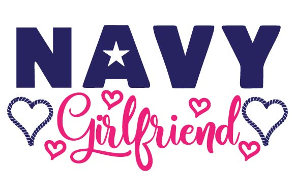 Navy Girlfriend Military Craft Cut File By Creative Fabrica Crafts