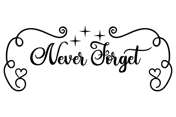 Never Forget Craft Design By Creative Fabrica Crafts Image 1